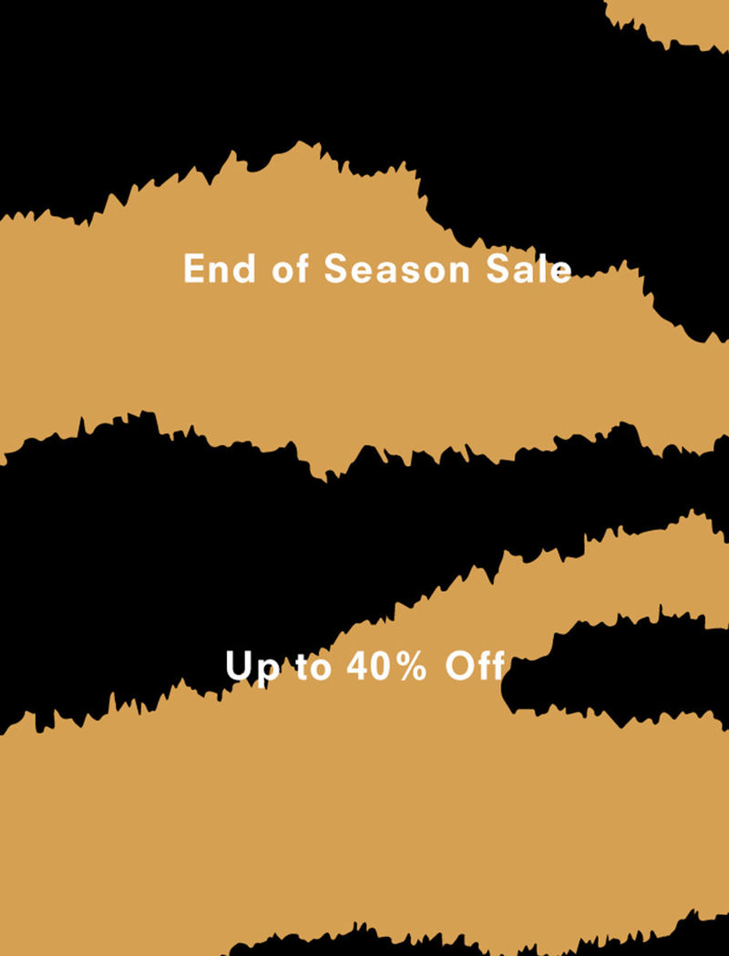 end of season sale up to 40% off